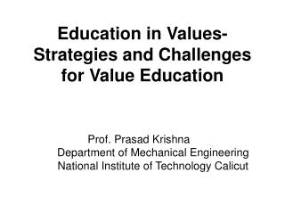Education in Values-  Strategies and Challenges for Value Education
