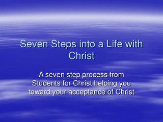 Seven Steps into a Life with Christ