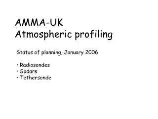 AMMA-UK Atmospheric profiling