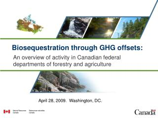 Biosequestration through GHG offsets: