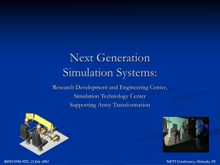 Next Generation Simulation Systems: