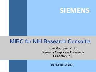 MIRC for NIH Research Consortia
