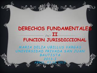 Maria  delia  ubillus vargas universidad privada san juan bautista 2013-i abril, 03 de 2013