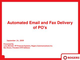Automated Email and Fax Delivery of POs