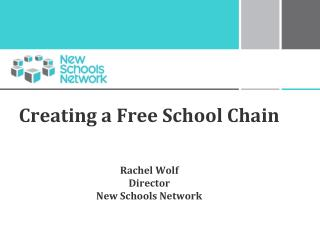 Creating a Free School Chain