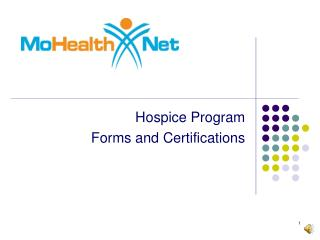Hospice Program Forms and Certifications