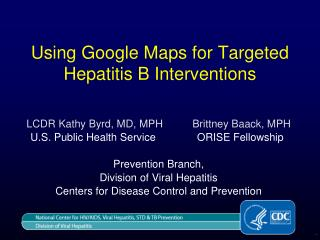 Using Google Maps for Targeted Hepatitis B Interventions