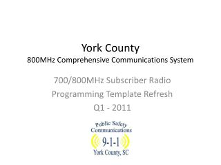 York County  800MHz Comprehensive Communications System