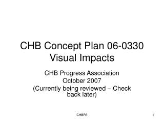 CHB Concept Plan 06-0330 Visual Impacts