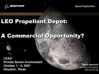 LEO Propellant Depot: A Commercial Opportunity?