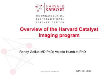 Overview of the Harvard Catalyst Imaging program