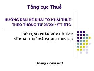 HƯỚNG DẪN KÊ KHAI TỜ KHAI THUẾ THEO THÔNG TƯ 28/2011/TT-BTC