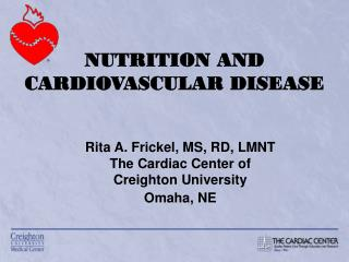 NUTRITION AND CARDIOVASCULAR DISEASE