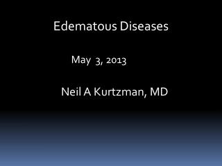 Edematous Diseases
