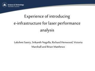 Experience of introducing  e-infrastructure for laser performance analysis