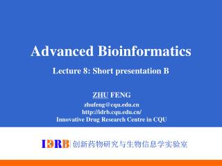 Advanced Bioinformatics Lecture 8: Short presentation B