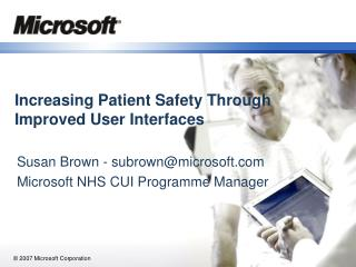 Increasing Patient Safety Through Improved User Interfaces