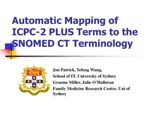 Automatic Mapping of ICPC-2 PLUS Terms to the SNOMED CT Terminology