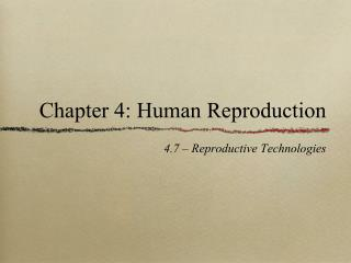 Chapter 4: Human Reproduction