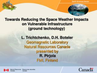 Towards Reducing the Space Weather Impacts
