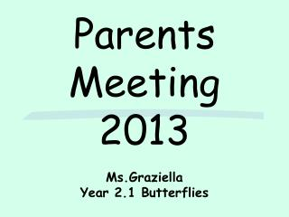 Parents Meeting 2013