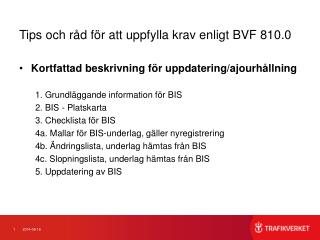 Tips och råd för att uppfylla krav enligt BVF 810.0