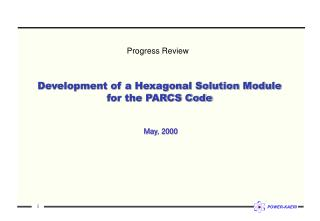 Development of a Hexagonal Solution Module  for the PARCS Code