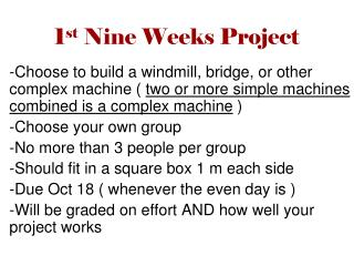 1 st  Nine Weeks Project