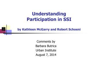 Understanding  Participation in SSI by Kathleen McGarry and Robert Schoeni