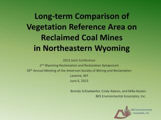 Long-term Comparison of Vegetation Reference Area on Reclaimed Coal Mines in Northeastern Wyoming