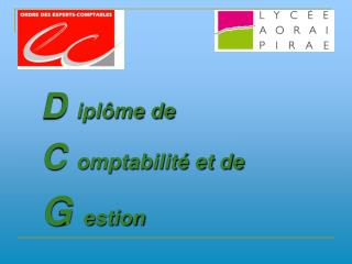 D  iplôme de C  omptabilité et de  G  estion