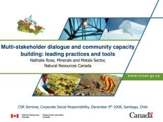 CSR Seminar, Corporate Social Responsibility, December 9 th  2008, Santiago, Chile