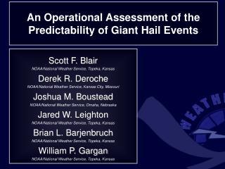 Scott F. Blair NOAA/National Weather Service, Topeka, Kansas Derek R. Deroche