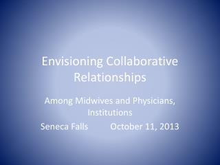 Envisioning Collaborative Relationships