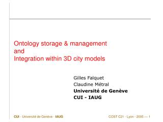 Ontology storage & management and Integration within 3D city models
