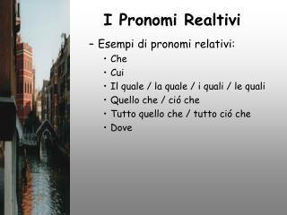 I Pronomi Realtivi
