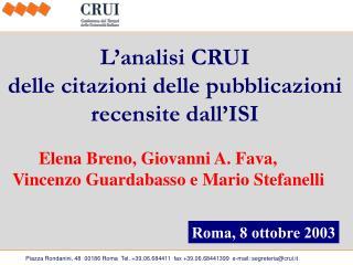 L'analisi CRUI  delle citazioni delle pubblicazioni        recensite dall'ISI