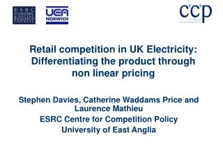 Retail competition in UK Electricity: Differentiating the product through non linear pricing