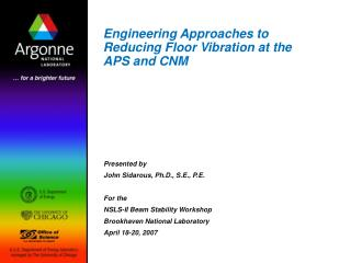 Engineering Approaches to Reducing Floor Vibration at the APS and CNM