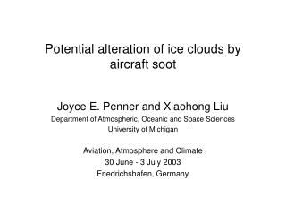 Potential alteration of ice clouds by aircraft soot