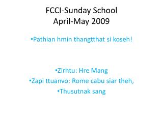 FCCI-Sunday School  April-May 2009