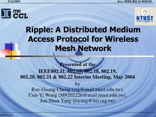 Ripple: A Distributed Medium Access Protocol for Wireless Mesh Network