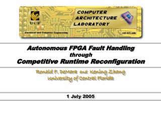 Autonomous FPGA Fault Handling through Competitive Runtime Reconfiguration