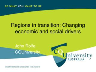 Regions in transition: Changing economic and social drivers