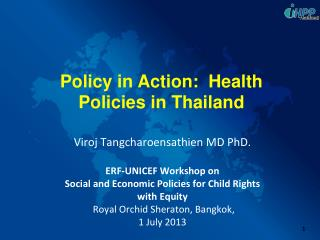 Policy in Action:  Health Policies in Thailand