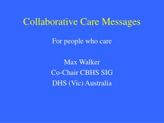Collaborative Care Messages