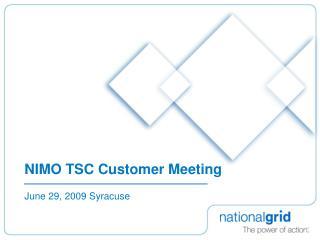 NIMO TSC Customer Meeting