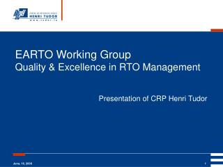 EARTO Working Group Quality & Excellence in RTO Management