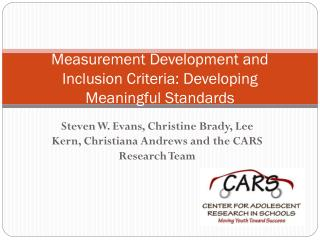 Measurement Development and Inclusion Criteria: Developing Meaningful Standards