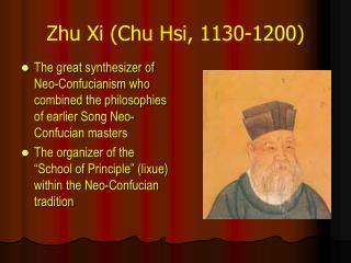Zhu Xi Chu Hsi, 1130-1200